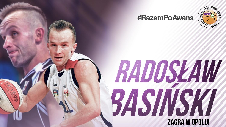 Kolejne wzmocnienie! Radosław Basiński zagra w Opolu!